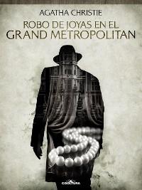Cover Robo de joyas en el Grand Metropolitan