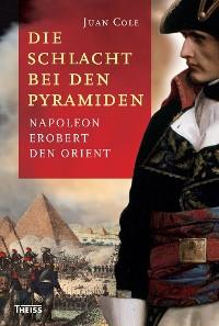 Cover Die Schlacht bei den Pyramiden