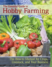 Cover The Essential Guide to Hobby Farming