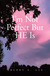 Cover I'm Not Perfect But HE Is