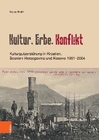 Cover Kultur, Erbe, Konflikt