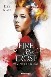 Cover Fire & Frost, Band 2: Vom Feuer geküsst