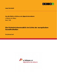 Cover Die Einheimischenmodelle im Lichte der europäischen Grundfreiheiten