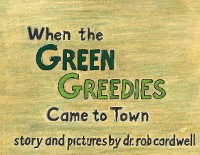 Cover When the Green Greedies Came to Town