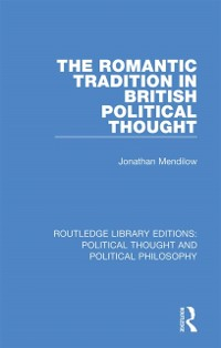 Cover Romantic Tradition in British Political Thought