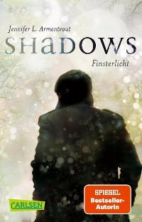 Cover Obsidian: Shadows. Finsterlicht (Obsidian-Prequel)