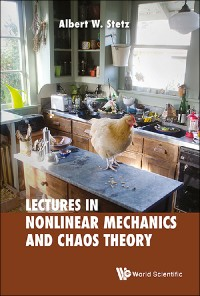 Cover Lectures on Nonlinear Mechanics and Chaos Theory