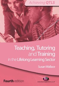 Cover Teaching, Tutoring and Training in the Lifelong Learning Sector