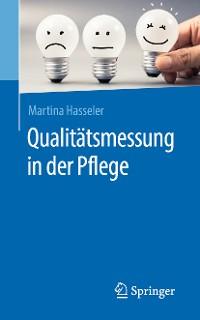 Cover Qualitätsmessung in der Pflege