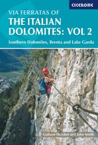 Cover Via Ferratas of the Italian Dolomites: Vol 2