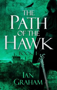 Cover Path of the Hawk: Book One