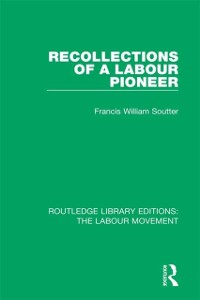 Cover Recollections of a Labour Pioneer