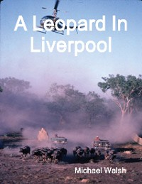 Cover A Leopard In Liverpool