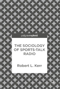 Cover The Sociology of Sports-Talk Radio