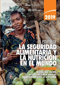 Cover El estado de la seguridad alimentaria y nutrición en el mundo 2019
