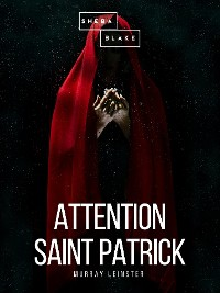 Cover Attention Saint Patrick
