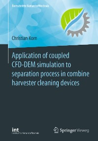 Cover Application of coupled CFD-DEM simulation to separation process in combine harvester cleaning devices