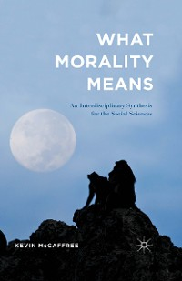 Cover What Morality Means