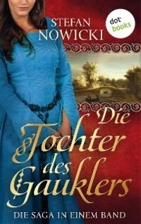 Cover Die Tochter des Gauklers: Die Saga in einem Band