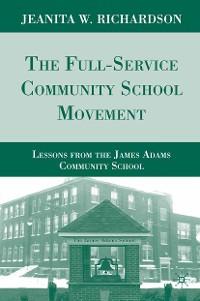 Cover The Full-Service Community School Movement