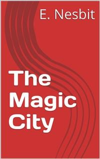 Cover The Magic City