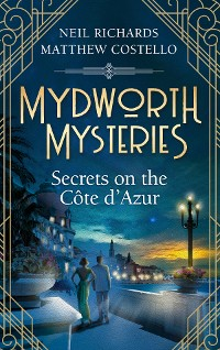 Cover Mydworth Mysteries - Secrets on the Cote d'Azur