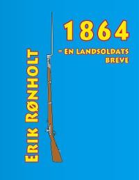 Cover 1864 - en landsoldats breve