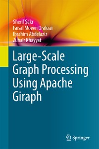 Cover Large-Scale Graph Processing Using Apache Giraph