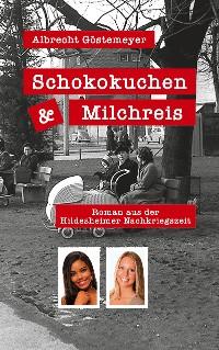Cover Schokokuchen und Milchreis