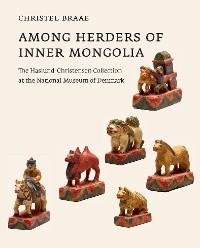 Cover Among Herders of Inner Mongolia