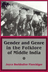 Cover Gender and Genre in the Folklore of Middle India