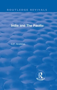 Cover Routledge Revivals: India and The Pacific (1937)