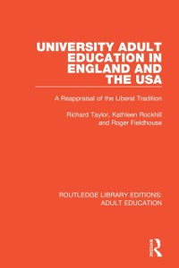 Cover University Adult Education in England and the USA