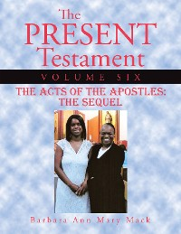 Cover The Present Testament Volume Six