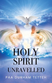 Cover Holy Spirit Unravelled