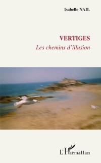 Cover VERTIGES - Les chemins d'illusion