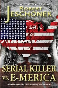 Cover Serial Killer Vs. E-merica