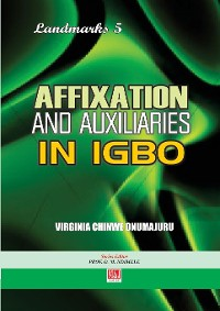 Cover Affixation and Auxiliaries in Igbo