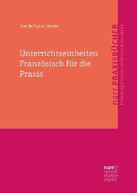 Cover Unterrichtseinheiten Französisch für die Praxis