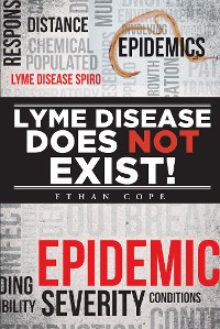 Cover Lyme Disease Does Not Exist!