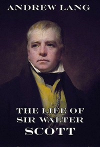 Cover The Life Of Sir Walter Scott