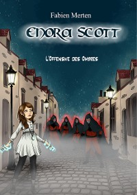 Cover Enora Scott, l'Offensive des Ombres
