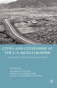 Cover Cities and Citizenship at the U.S.-Mexico Border