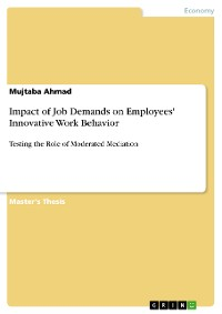Cover Impact of Job Demands on Employees' Innovative Work Behavior