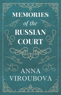 Cover Memories of the Russian Court