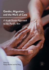 Cover Gender, Migration, and the Work of Care