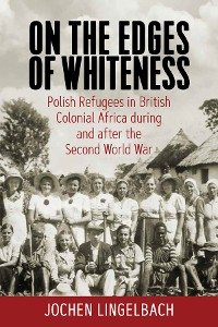 Cover On the Edges of Whiteness