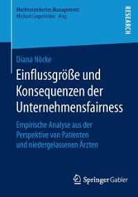 Cover Einflussgröße und Konsequenzen der Unternehmensfairness