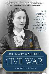 Cover Dr. Mary Walker's Civil War