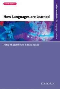Cover How Languages are Learned 4th edition - Oxford Handbooks for Language Teachers